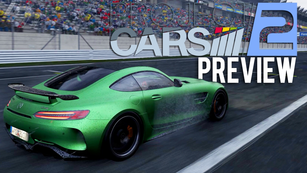 PROJECT CARS 2 - PREVIEW/FIRST LOOK